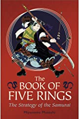 The Book of Five Rings: The Strategy of the Samurai Kindle Edition