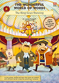 The Wonderful World of Words Volume 8: The King Goes Dancing