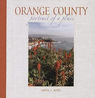 Orange County: Portrait of a Place