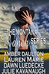 The Montana Ranch Series: Lightning over Bennett Ranch, One Touch at Cob's Bar and Grill, Last Chance for Love, Love Under an Open Sky Kindle Edition