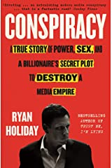 Conspiracy: A True Story of Power, Sex, and a Billionaire's Secret Plot to Destroy a Media Empire (English Edition) eBook Kindle