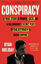 Conspiracy: A True Story of Power, Sex, and a Billionaire's Secret Plot to Destroy a Media Empire (English Edition)