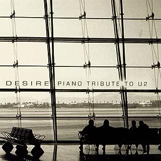Desire: The Piano Tribute to U2