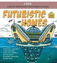 Futuristic Homes (Young Architect) (English Edition)