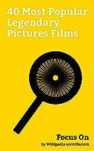 Focus On: 40 Most Popular Legendary Pictures Films: Legendary Entertainment, Kong: Skull Island, The Great Wall (film), Interstellar (film), Jurassic World, ... Knight Rises, Pacific Rim Uprising, etc.