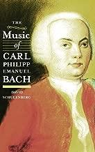 The Music of Carl Philipp Emanuel Bach (Eastman Studies in Music)