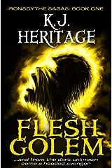 Flesh Golem: Dark, epic fantasy at its very best: IronScythe Sagas Book 1 Kindle Edition