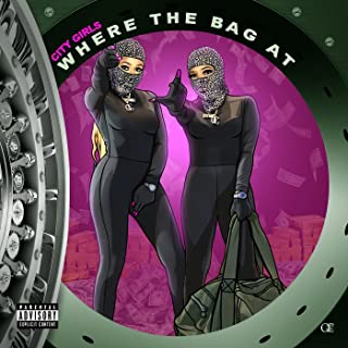 Where The Bag At [Explicit]