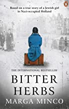 Bitter Herbs: Based on a true story of a Jewish girl in Nazi-occupied Holland