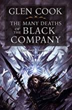 The Many Deaths of the Black Company (Chronicles of the Black Company Series Book 4)