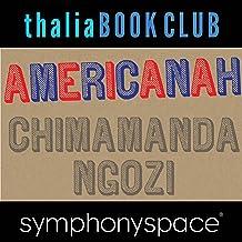 Thalia Book Club: Chimamanda Ngozi Adichie, Americanah