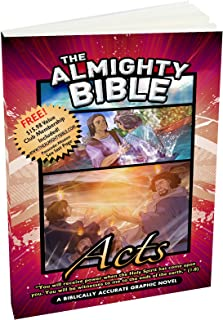 The Almighty Bible/ book of Acts, Acts of the Apostles, Biblically Accurate Graphic Bible Stories with Bible verses Word for Word, Paperback.