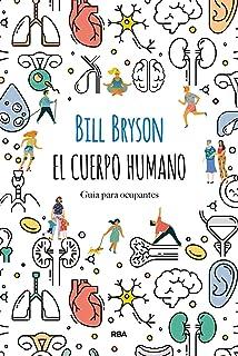 El cuerpo humano: Guía para ocupantes (OTROS NO FICCIÓN
