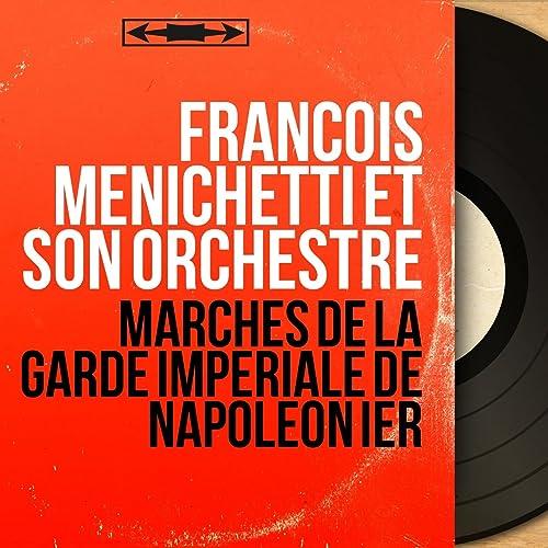 prix bas Pré-commander rechercher l'original Marche des bonnets à poil di François Menichetti et son ...