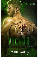 Victor (Tríade Moto Clube Livro 2) eBook Kindle