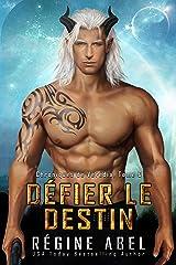 Défier le Destin (Chroniques de Vérédia t. 6) Format Kindle