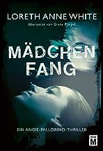 Mädchenfang (Ein Angie-Pallorino-Thriller 2) (German Edition)