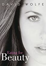 Best eating for beauty david wolfe Reviews