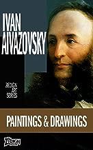 Ivan Aivazovsky - Paintings & Drawings (Zedign Art Series Book 113)