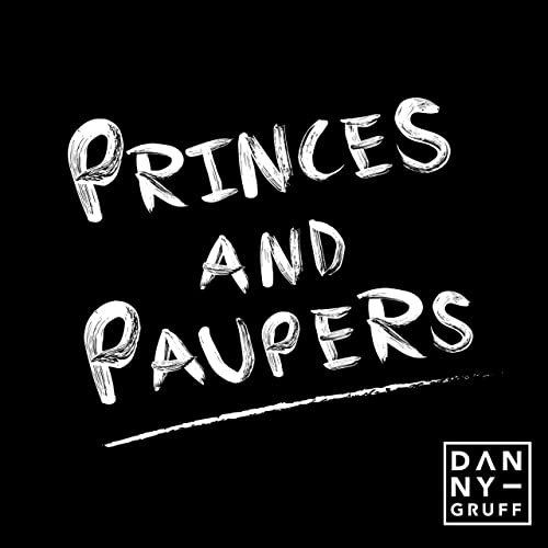 Princes and Paupers