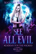 See All Evil (Academy for the Wicked Book 1)