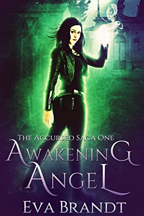 Awakening Angel: A Dark Paranormal Reverse Harem Romance (The Accursed Saga Book 1) (English Edition)