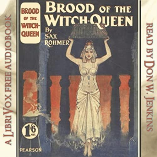 Brood of the Witch Queen by Sax Rohmer FREE
