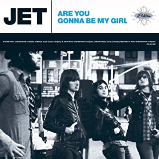 Are You Gonna Be My Girl