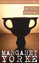 Mortal Remains (Patrick Grant Series Book 4)