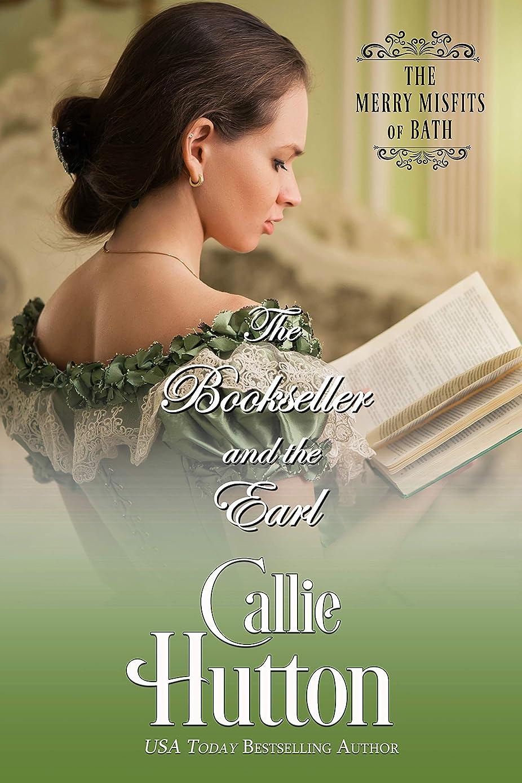 信じる床を掃除するモナリザThe Bookseller and the Earl (The Merry Misfits of Bath Book 1) (English Edition)