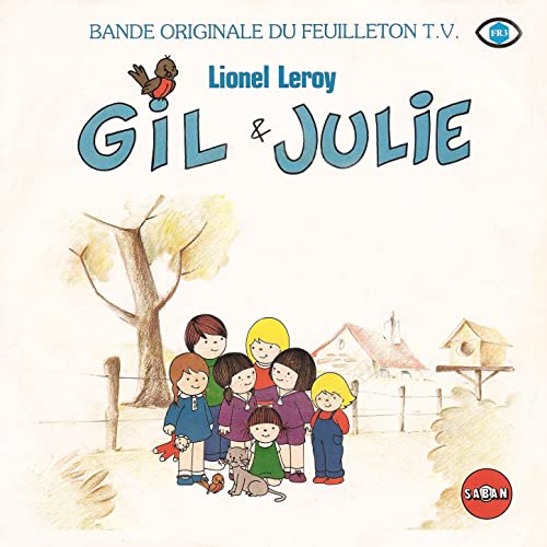 Gil Et Julie Générique Original Du Dessin Animé Single By Lionel