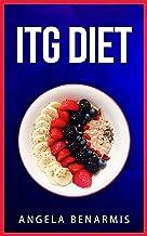 ITG Diet (Minor Diets Series Book 4)