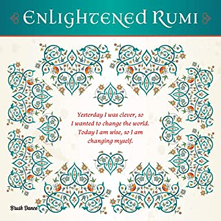 Enlightened Rumi 2021 12 x 12 Inch Monthly Square Wall Calendar by Brush Dance, Traditional Art Poetry