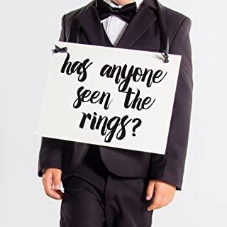 Has Anyone Seen The Rings? Sign for Ring Bearer