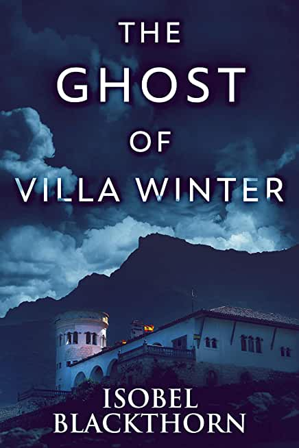 The Ghost Of Villa Winter (Canary Islands Mysteries Book 4) (English Edition)