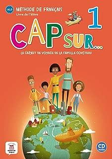 Cap sur...: Livre de l'eleve + CD 1 (A1.1) (French Edition)