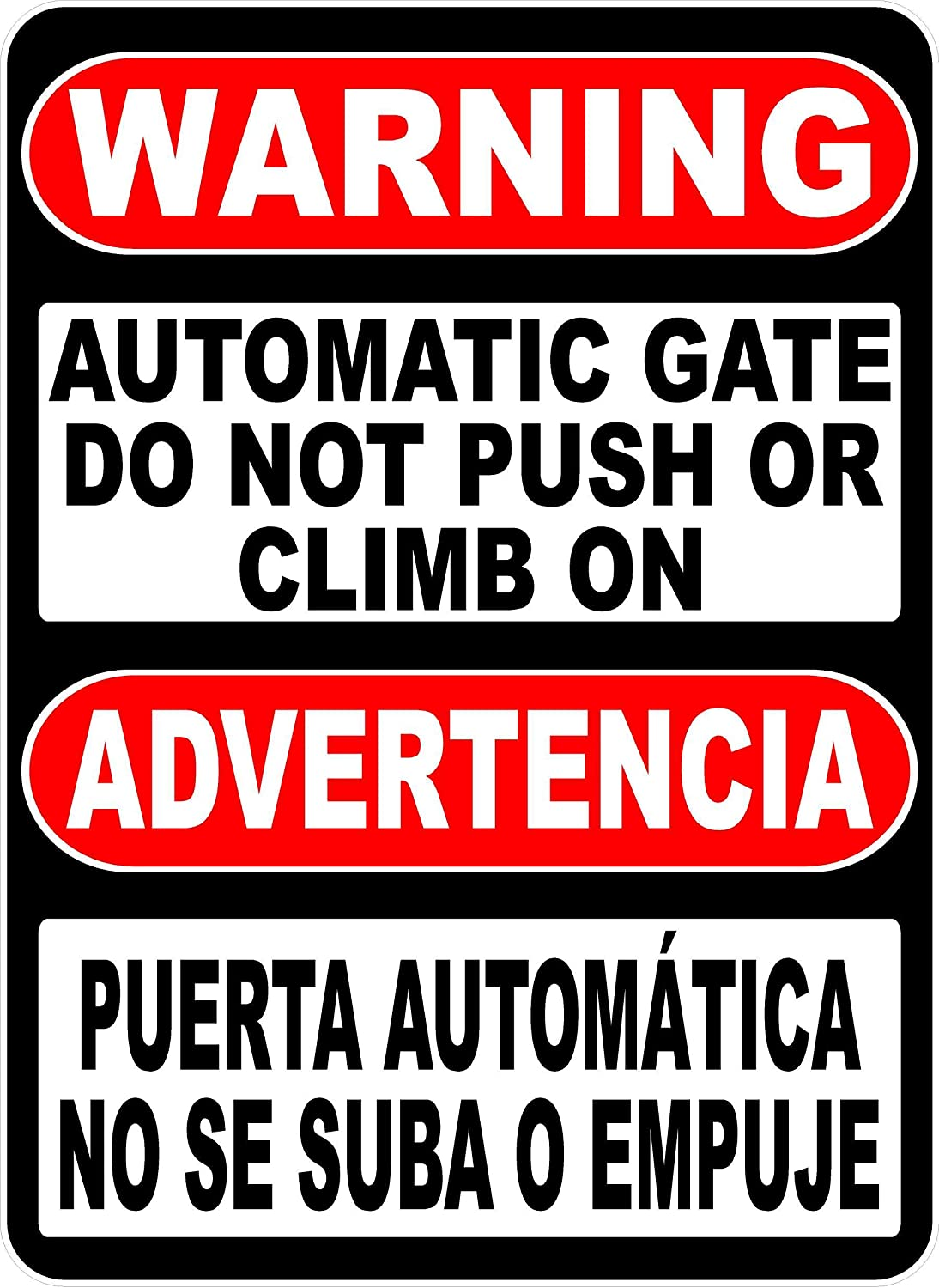 Bilingual Warning Automatic Gate Do not or Sign. Super sale period limited On Kansas City Mall Push Climb E