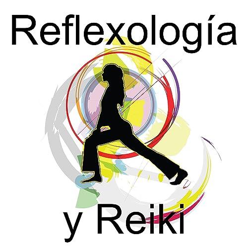 Reflexología y Reiki, Música para Ayurveda Yoga, SPA y ...