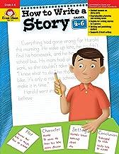 How to Write a Story, Grades 4-6+