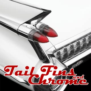 Tail Fins and Chrome (Kindle Tablet Edition)