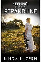 Keeping the Strandline: (Book III) Kindle Edition
