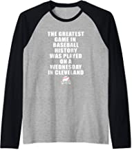 Greatest Game In Baseball Was On A Wednesday In Cleveland Raglan Baseball Tee