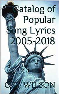 Catalog of Popular Song Lyrics 2005-2018 (English Edition)