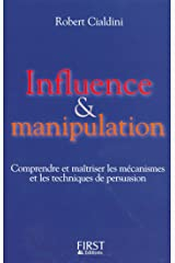 Influence et manipulation (Documents) (French Edition) Kindle Edition