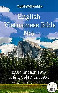 English Vietnamese Bible №6: Basic English 1949 - Tiếng Việt Năm 1934 (Parallel Bible Halseth Book 1489)