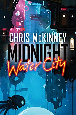 Midnight, Water City by Chris McKinney