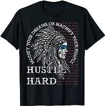 Native American Hustle Hard Shirt Urban Gang Ster Clothing T-Shirt