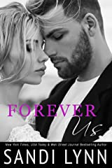Forever Us (Forever Trilogy Book 3) Kindle Edition