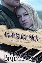 An Aria for Nick (Romantic Suspense) (Song of Suspense Series Book 2)