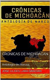 Cronicas de Michoacan: Antologia de Narcos (Spanish Edition)